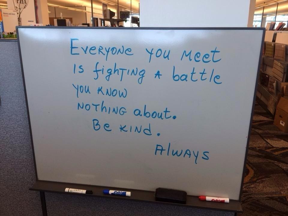 everyone-you-meet-is-fighting-a-battle-you-know-nothing-about-be-kind-always
